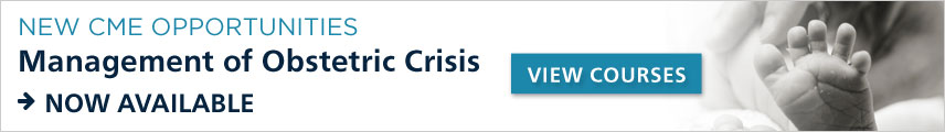 Management of Obstetrics Crisis - CME