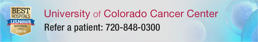 University of Colorado Cancer Center - Refer a Patient